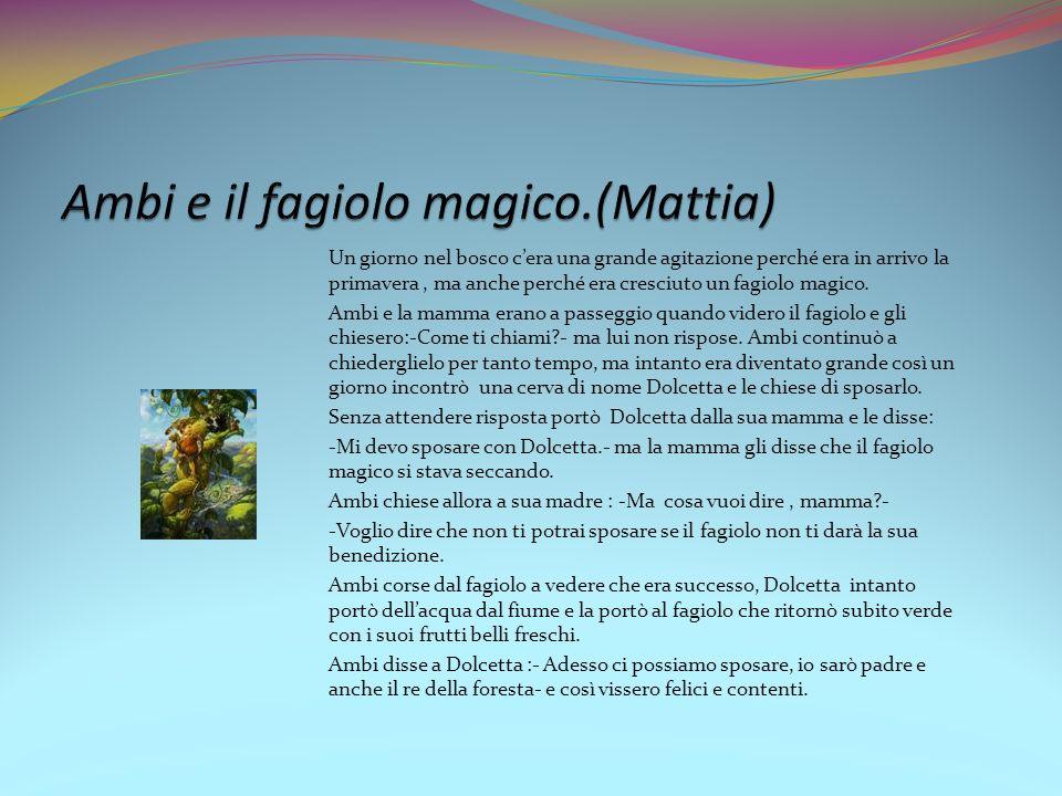 Ambi e il fagiolo magico.(Mattia)