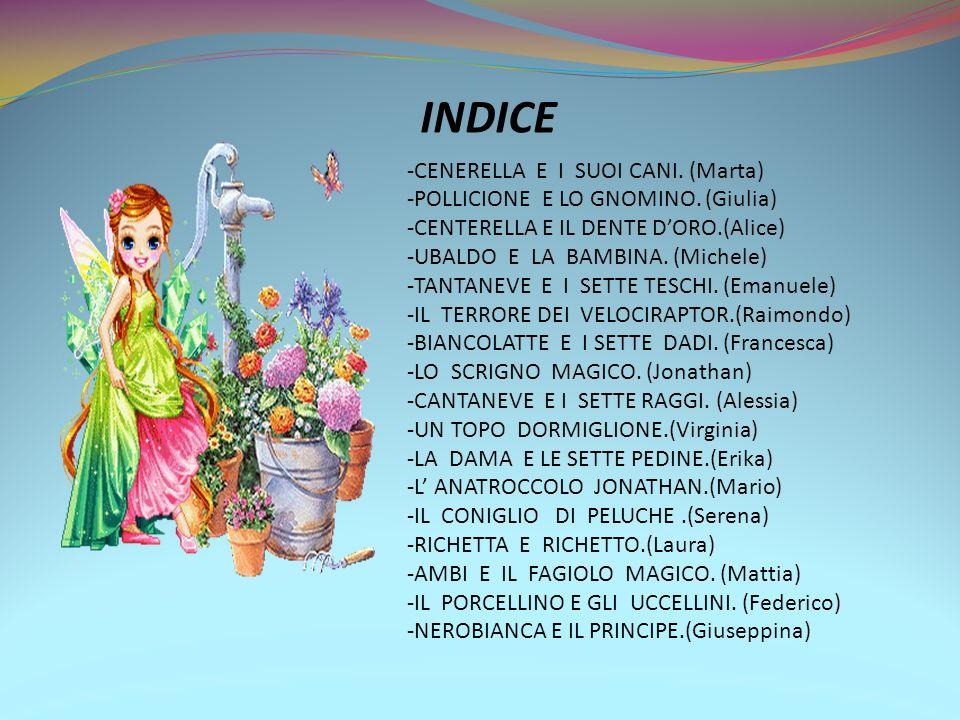 INDICE -CENERELLA E I SUOI CANI. (Marta)