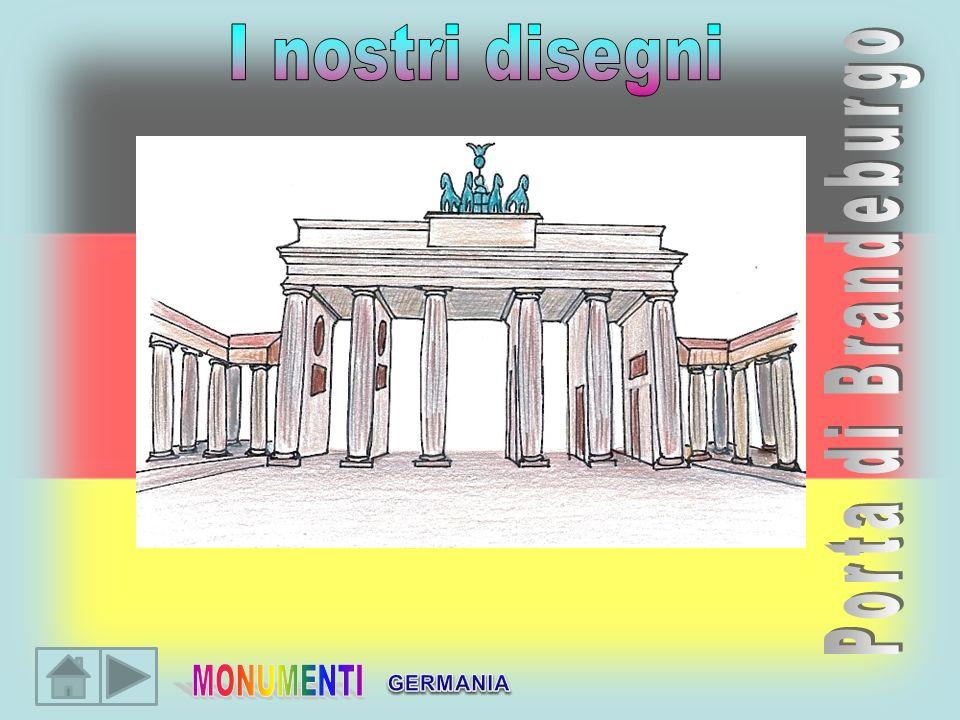 I nostri disegni Porta di Brandeburgo MONUMENTI GERMANIA