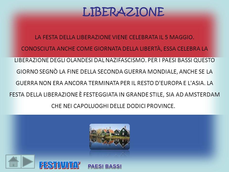 La Festa della Liberazione viene celebrata il 5 maggio.