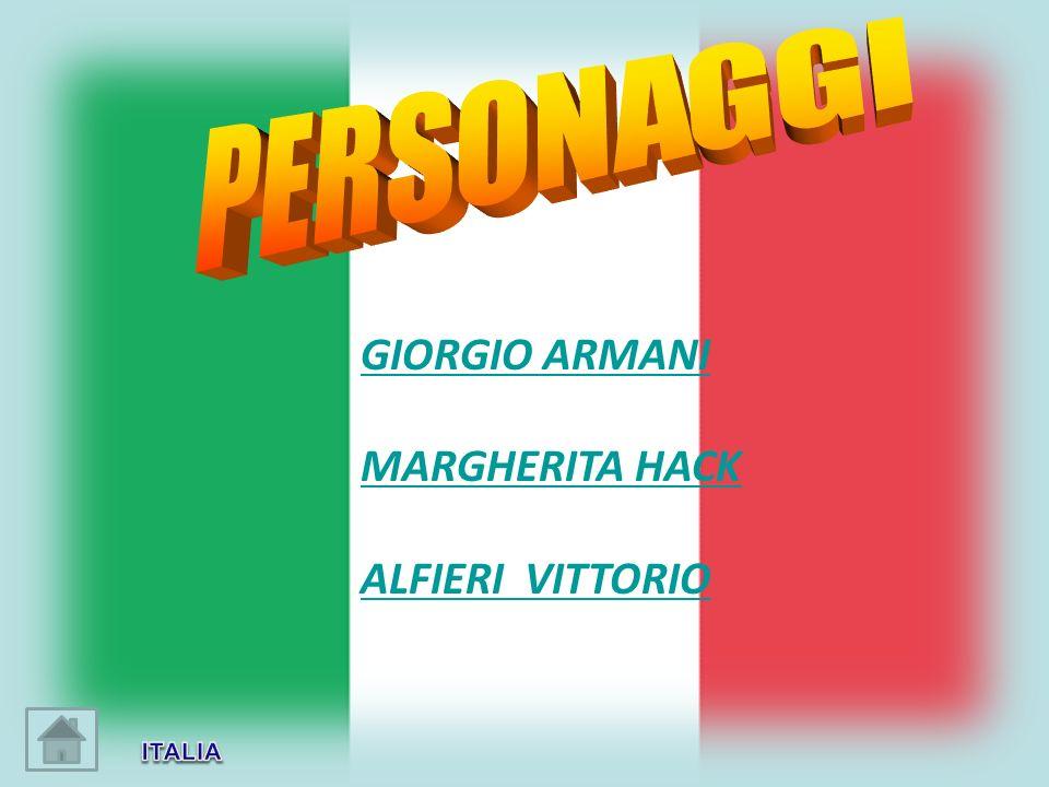 PERSONAGGI GIORGIO ARMANI MARGHERITA HACK ALFIERI VITTORIO ITALIA