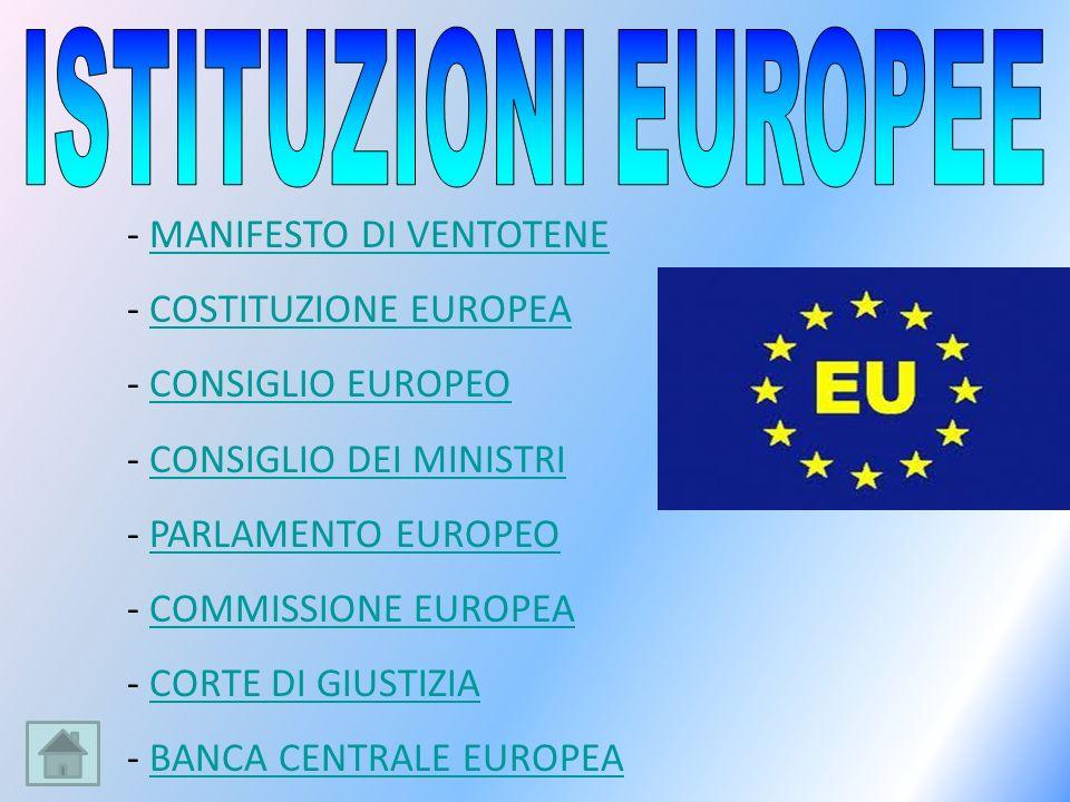ISTITUZIONI EUROPEE MANIFESTO DI VENTOTENE COSTITUZIONE EUROPEA