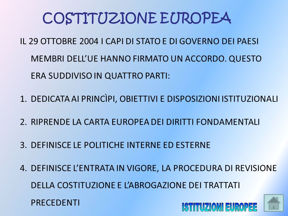 ISTITUZIONI EUROPEE COSTITUZIONE EUROPEA