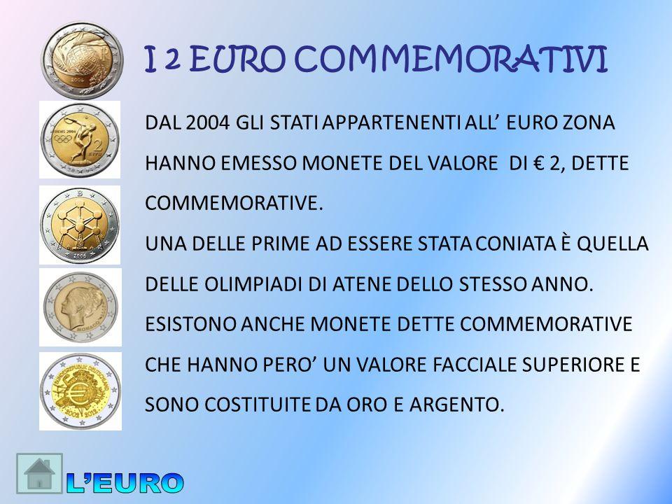 L'EURO I 2 EURO COMMEMORATIVI