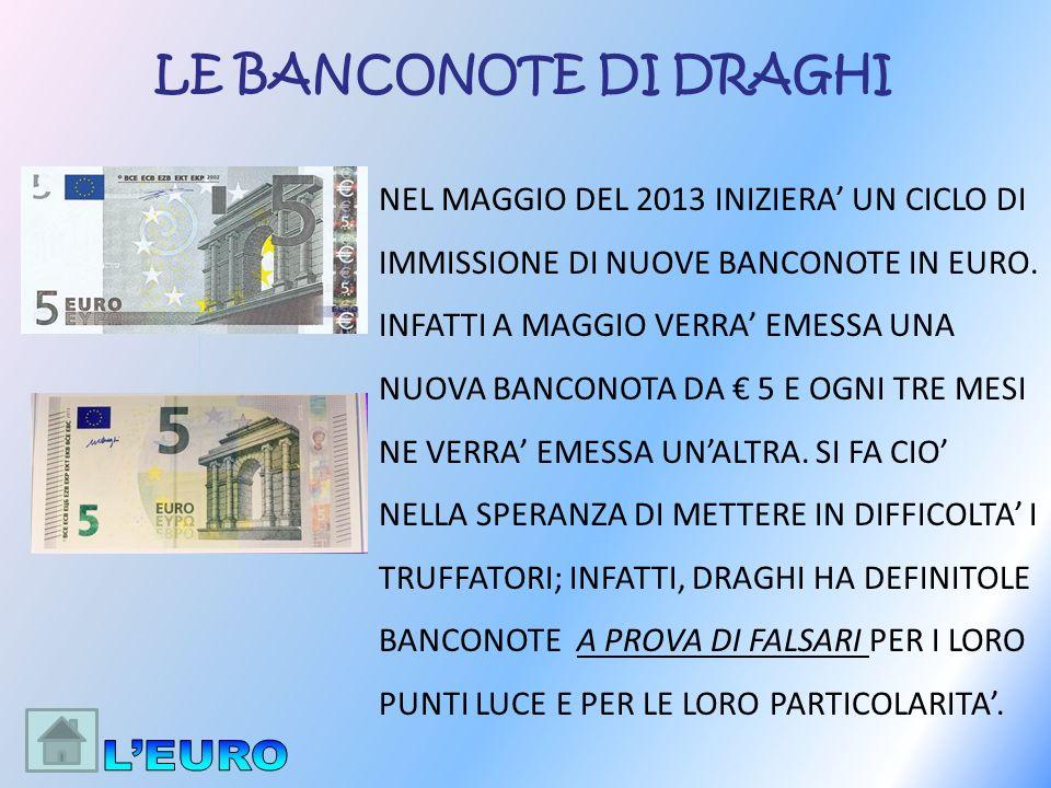 L'EURO LE BANCONOTE DI DRAGHI