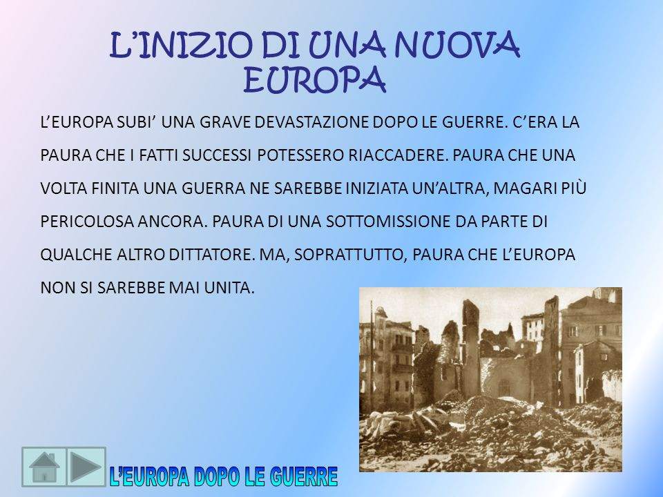 L'INIZIO DI UNA NUOVA EUROPA