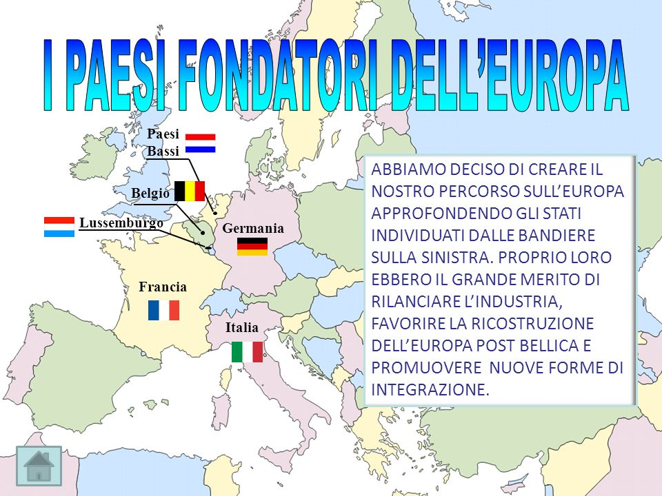 I PAESI FONDATORI DELL'EUROPA