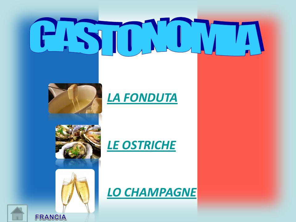 GASTONOMIA LA FONDUTA LE OSTRICHE LO CHAMPAGNE FRANCIA