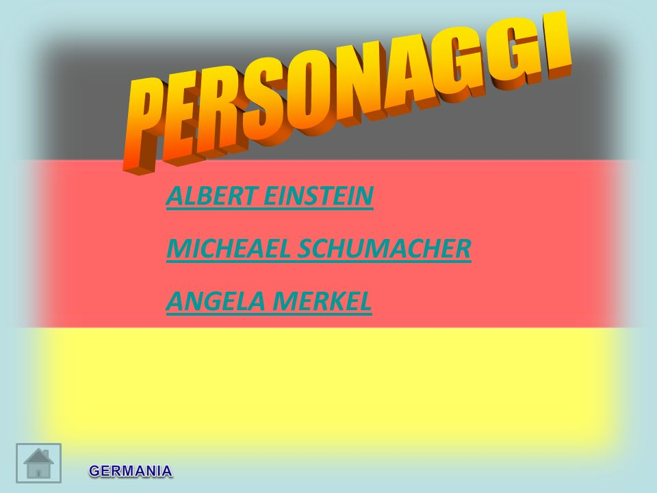 PERSONAGGI ALBERT EINSTEIN MICHEAEL SCHUMACHER ANGELA MERKEL GERMANIA