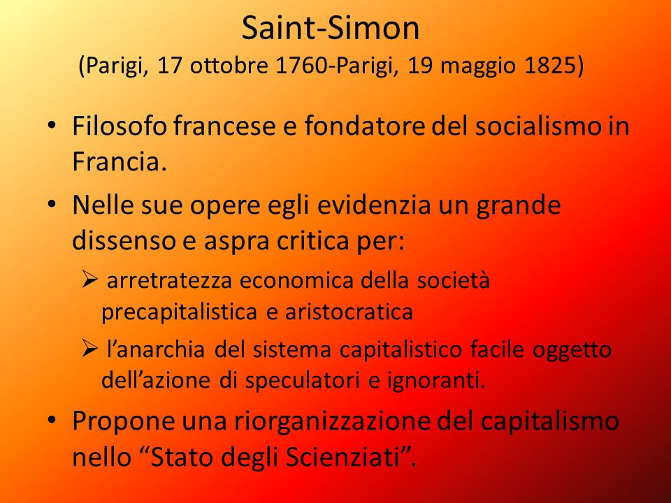 Saint-Simon (Parigi, 17 ottobre 1760-Parigi, 19 maggio 1825)