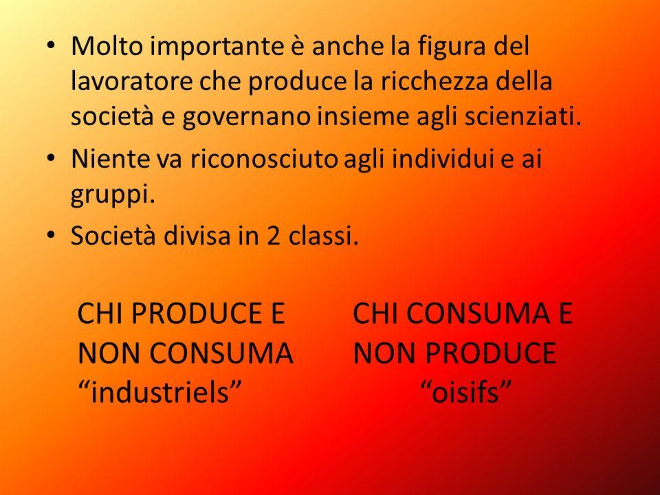 CHI PRODUCE E NON CONSUMA industriels CHI CONSUMA E NON PRODUCE