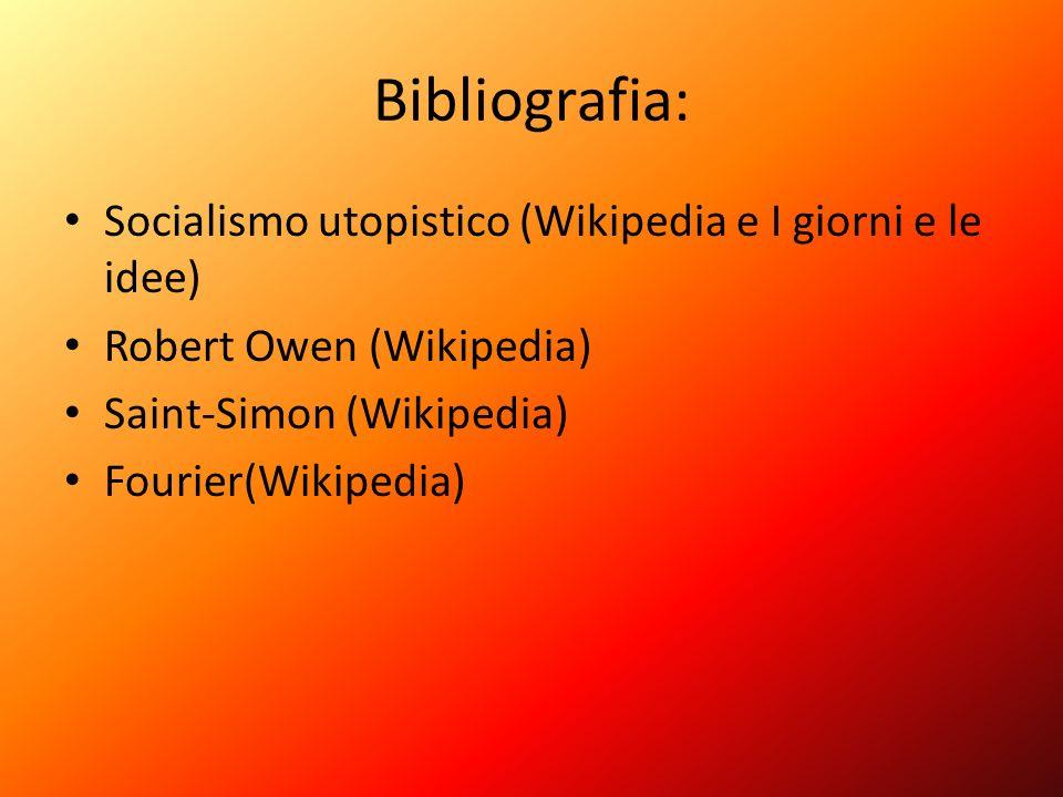 Bibliografia: Socialismo utopistico (Wikipedia e I giorni e le idee)