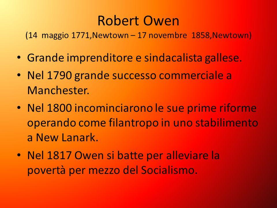Robert Owen (14 maggio 1771,Newtown – 17 novembre 1858,Newtown)