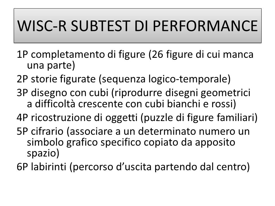 WISC-R SUBTEST DI PERFORMANCE