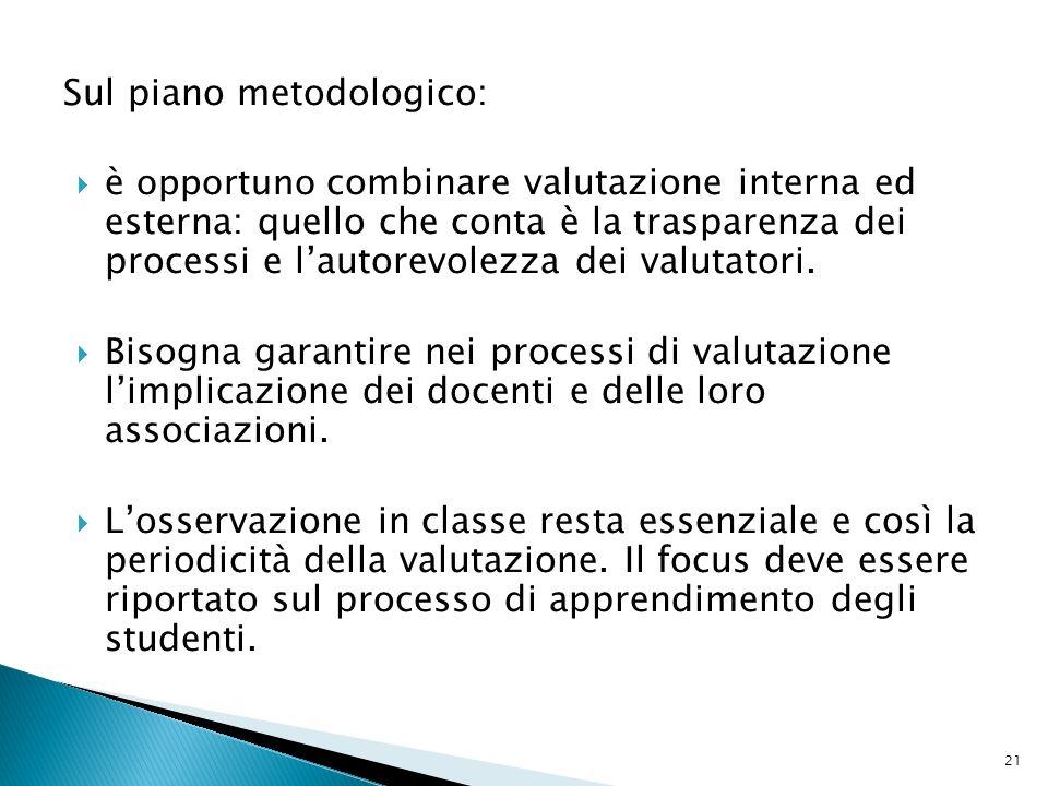 Sul piano metodologico: