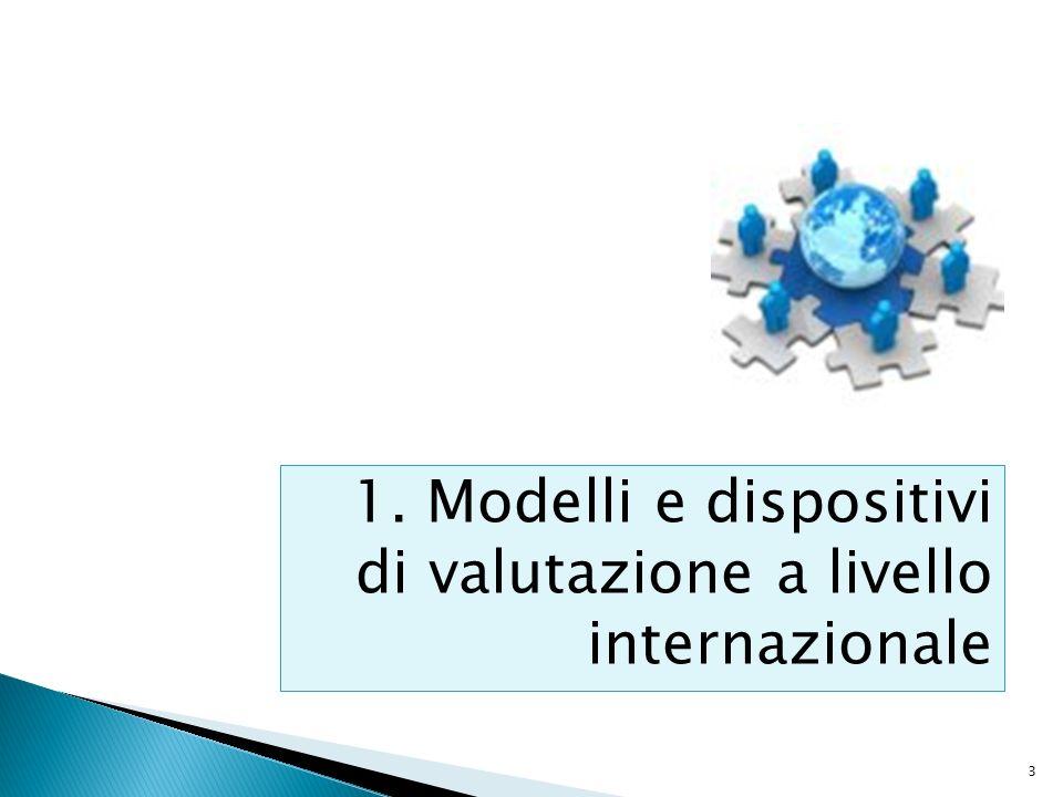 1. Modelli e dispositivi di valutazione a livello internazionale