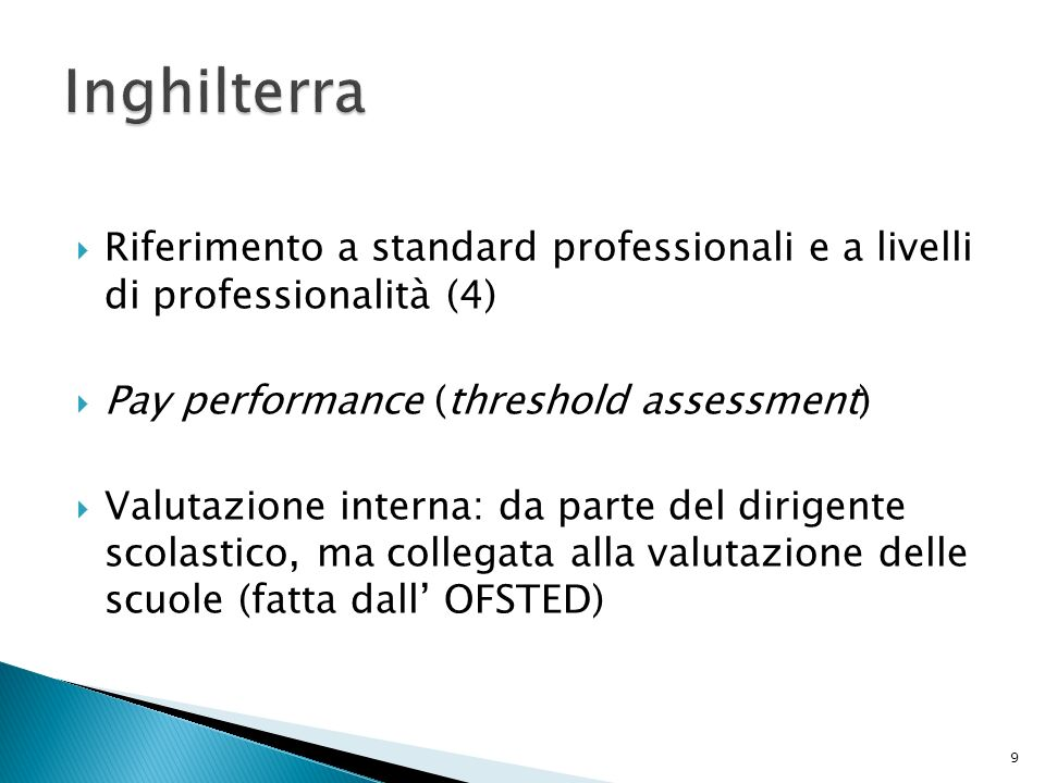 Inghilterra Riferimento a standard professionali e a livelli di professionalità (4) Pay performance (threshold assessment)