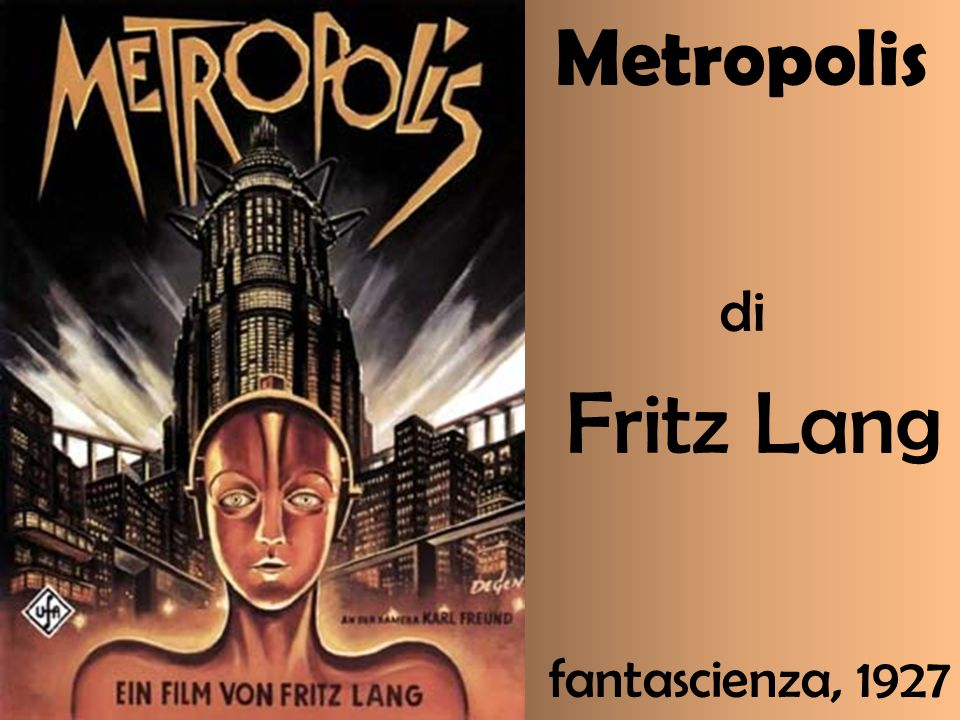 Metropolis di Fritz Lang fantascienza, 1927