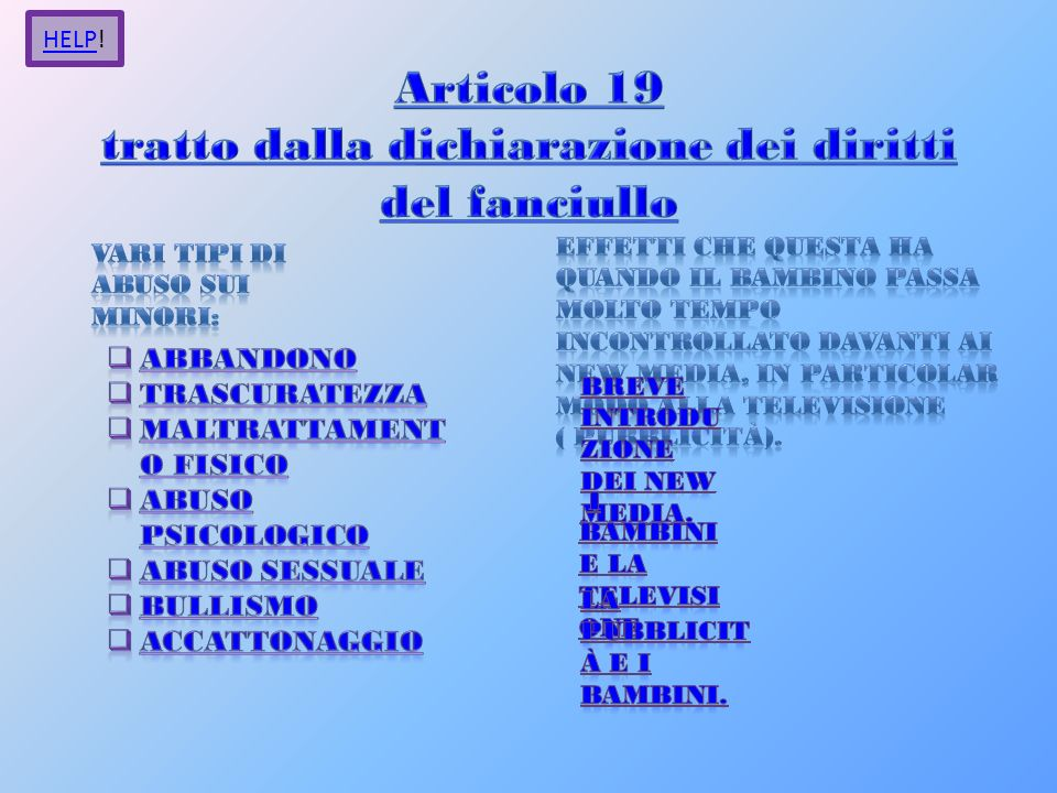 Articolo 19 tratto dalla dichiarazione dei diritti del fanciullo