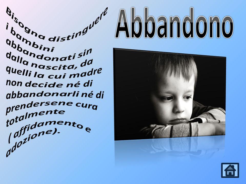 Bisogna distinguere i bambini abbandonati sin dalla nascita, da quelli la cui madre non decide né di abbandonarli né di prendersene cura totalmente ( affidamento e adozione).