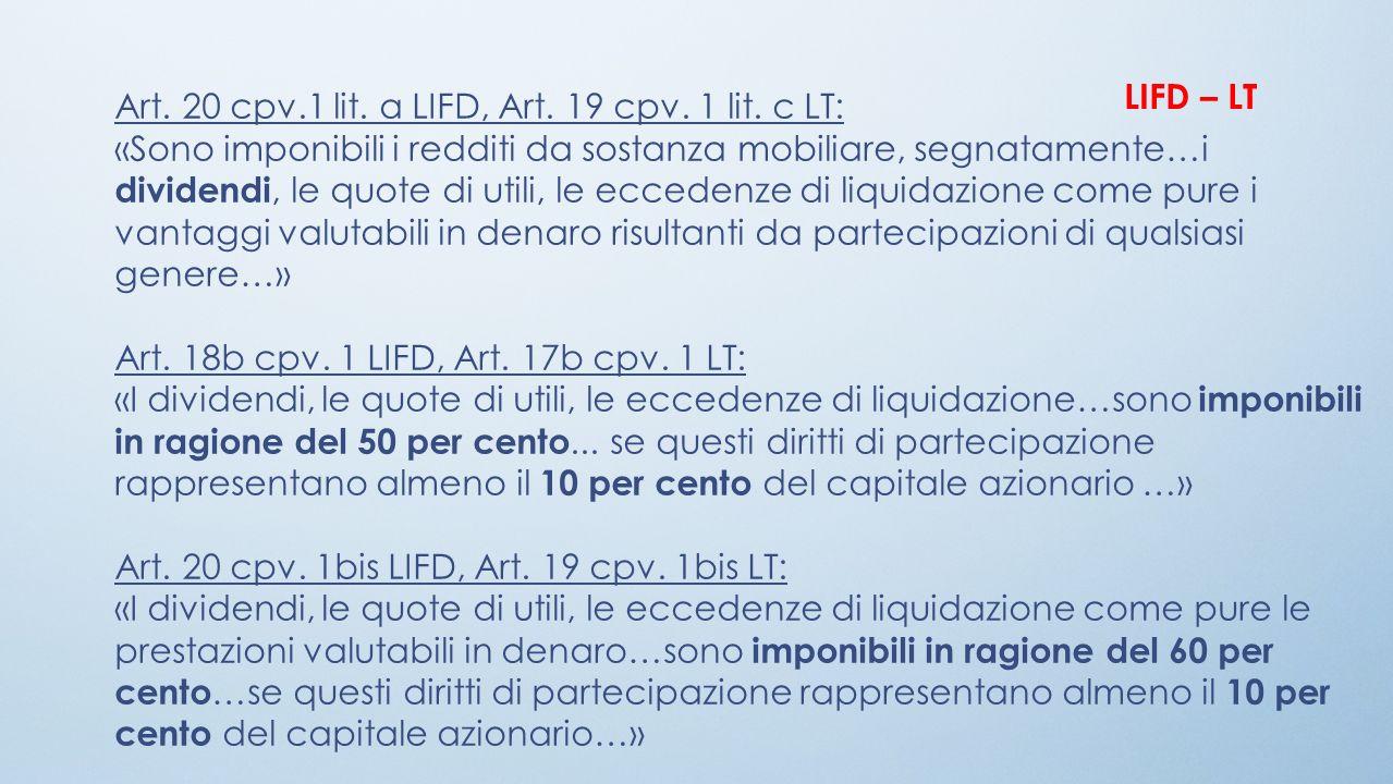 LIFD – LT Art. 20 cpv.1 lit. a LIFD, Art. 19 cpv. 1 lit. c LT: