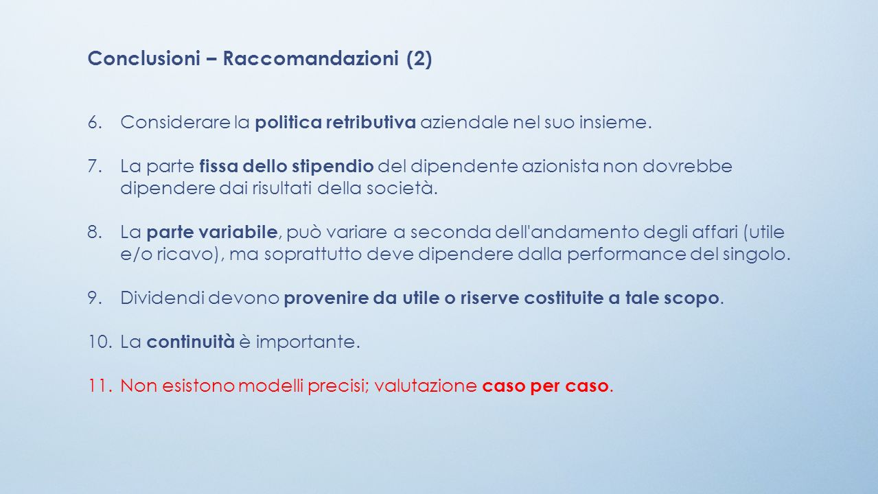 Conclusioni – Raccomandazioni (2)