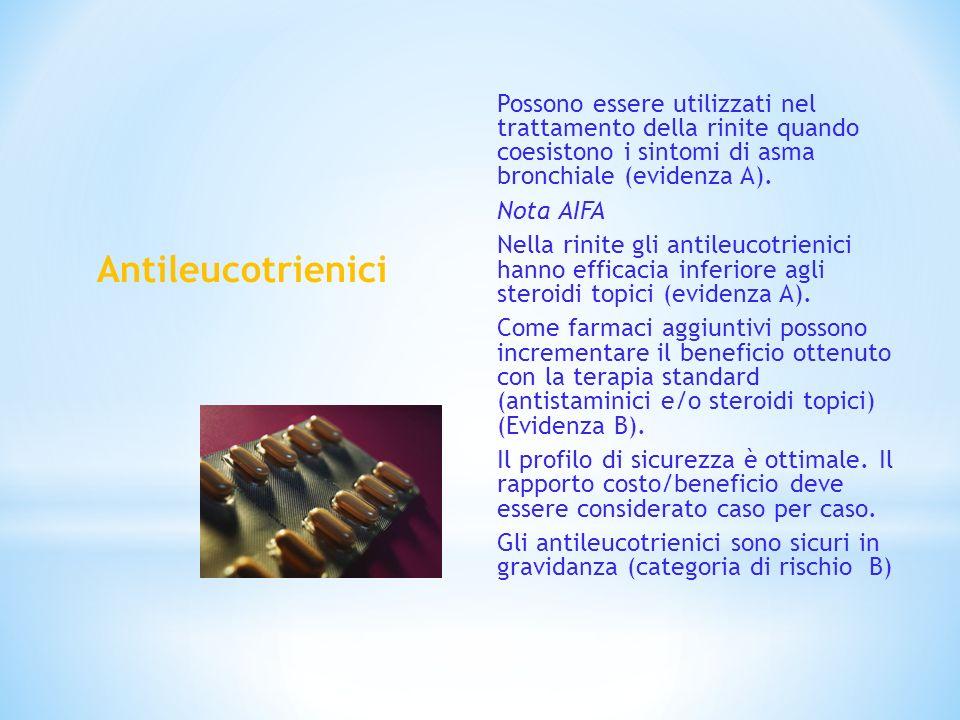 Possono essere utilizzati nel trattamento della rinite quando coesistono i sintomi di asma bronchiale (evidenza A).