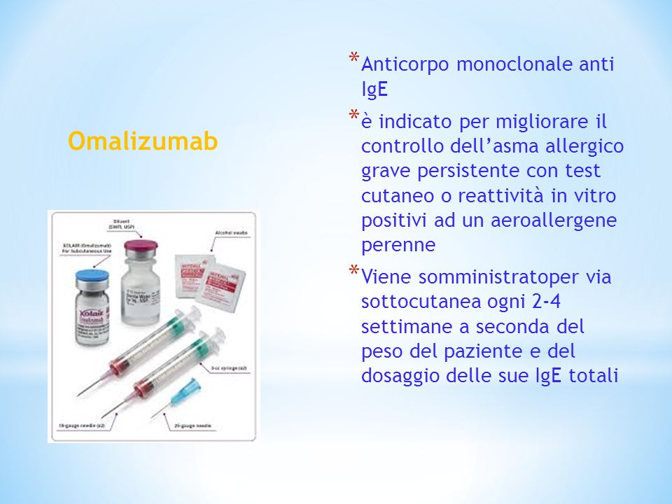 Omalizumab Anticorpo monoclonale anti IgE