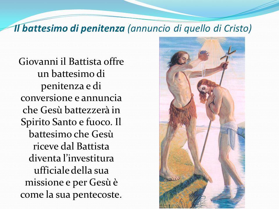 Il battesimo di penitenza (annuncio di quello di Cristo)