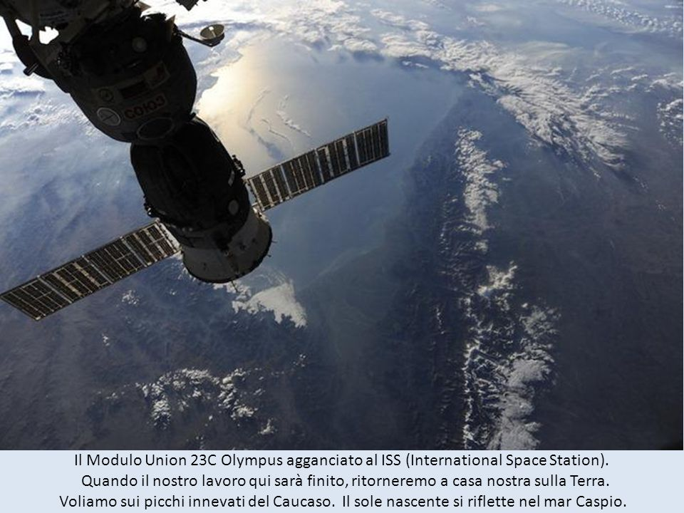Il Modulo Union 23C Olympus agganciato al ISS (International Space Station).