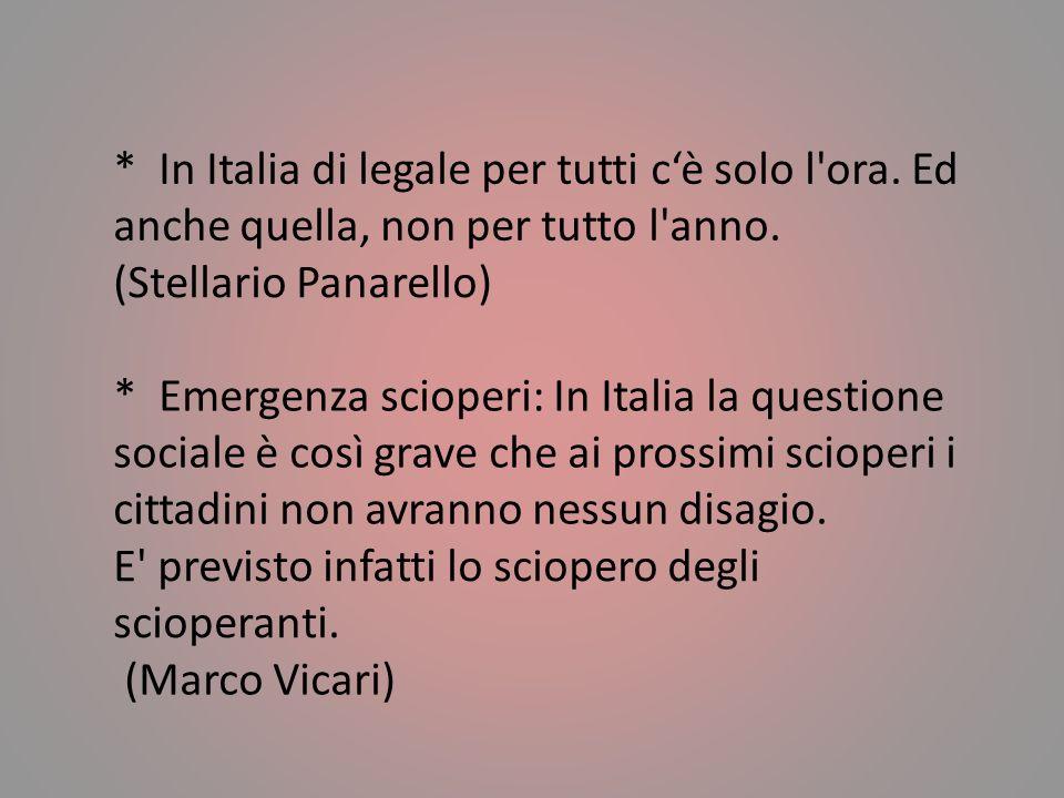 In Italia di legale per tutti c'è solo l ora