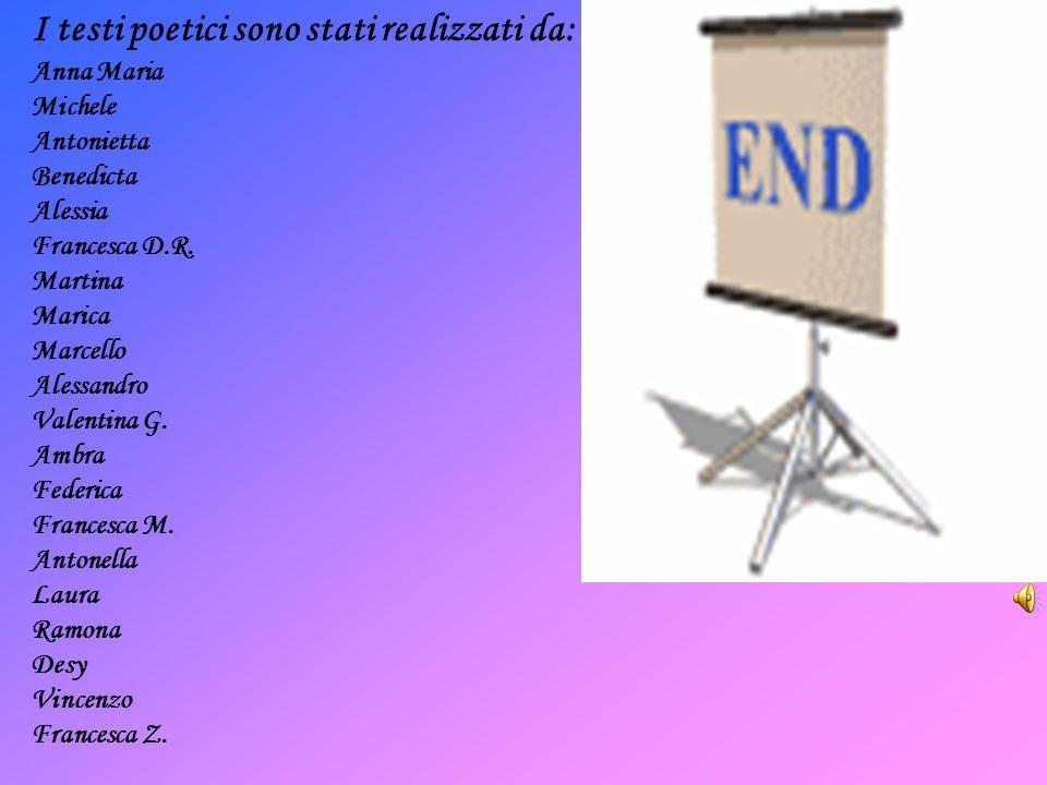 I testi poetici sono stati realizzati da: