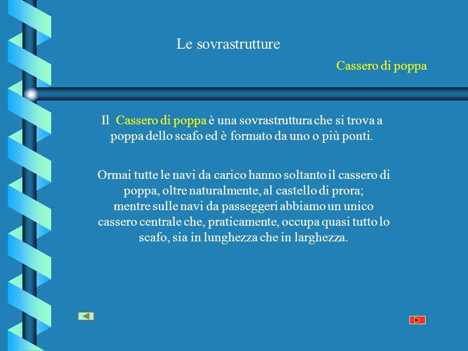 Le sovrastrutture Cassero di poppa