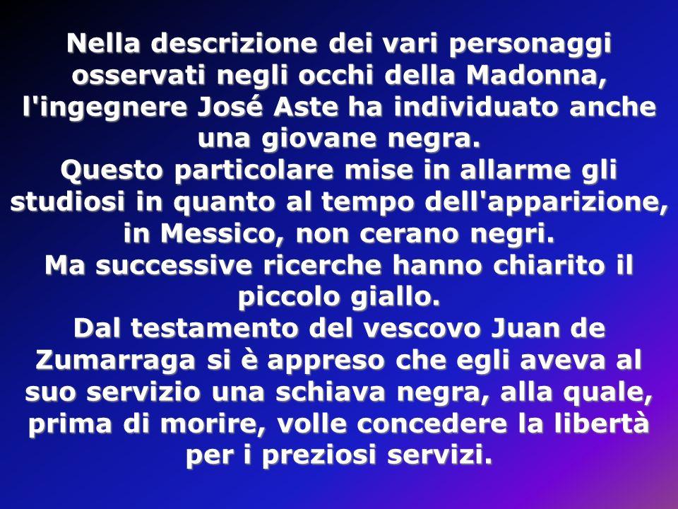 Nella descrizione dei vari personaggi osservati negli occhi della Madonna, l ingegnere José Aste ha individuato anche una giovane negra.