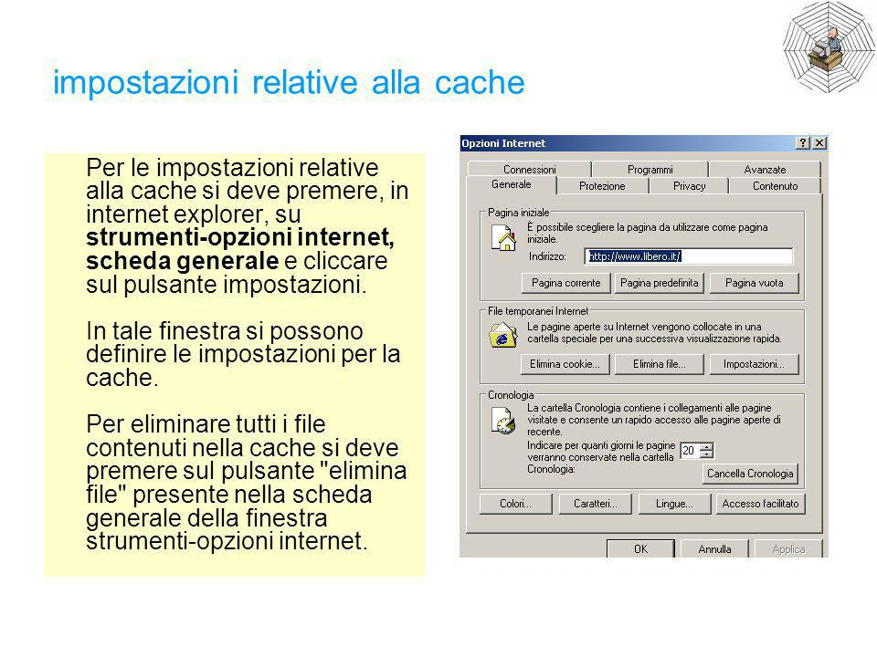 impostazioni relative alla cache