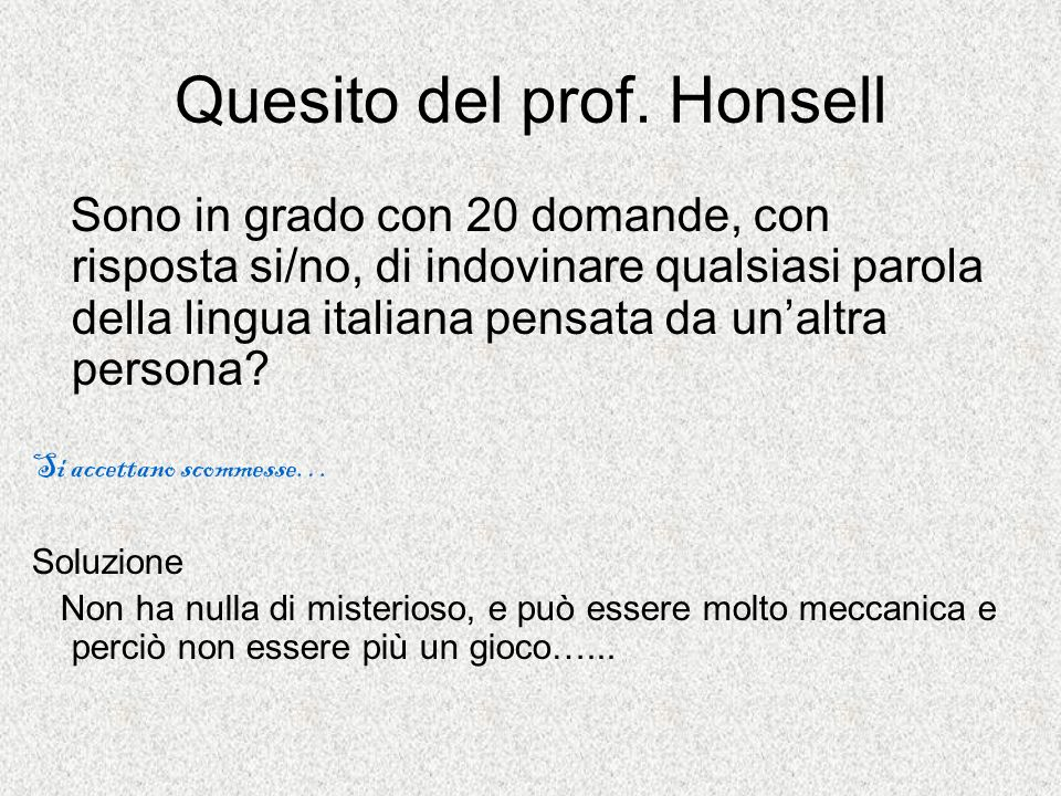 Quesito del prof. Honsell