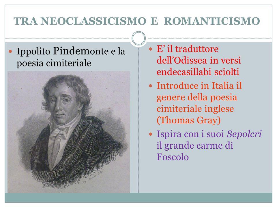 TRA NEOCLASSICISMO E ROMANTICISMO