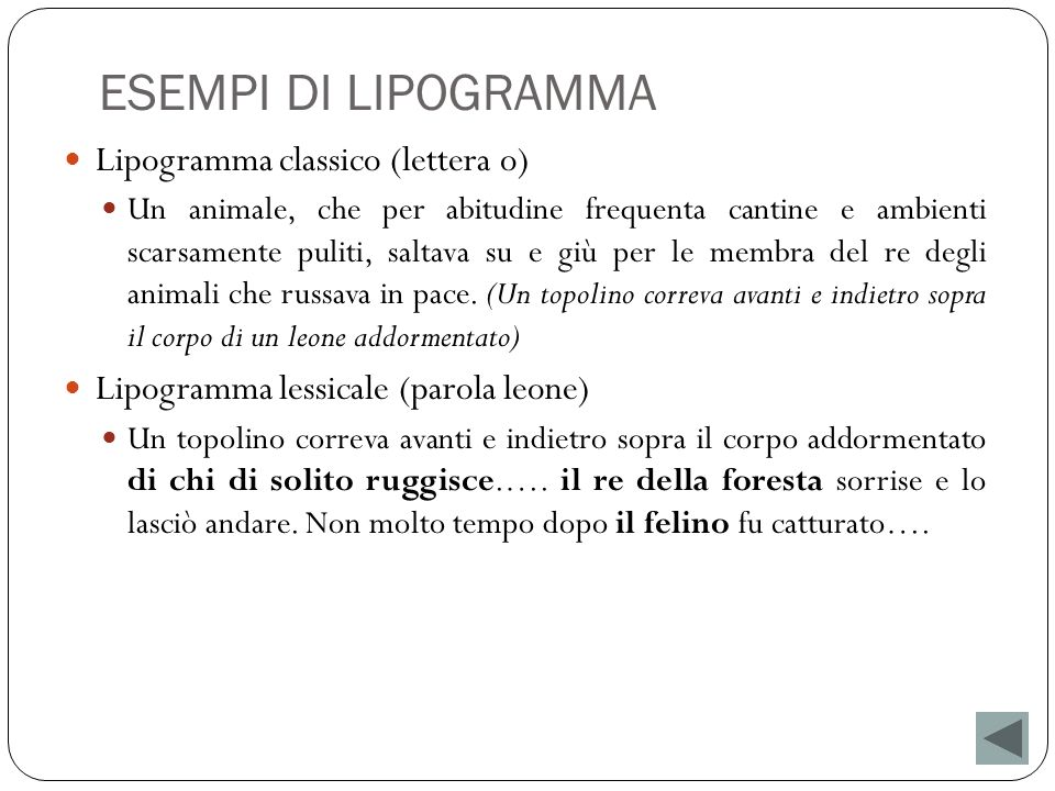 ESEMPI DI LIPOGRAMMA Lipogramma classico (lettera o)