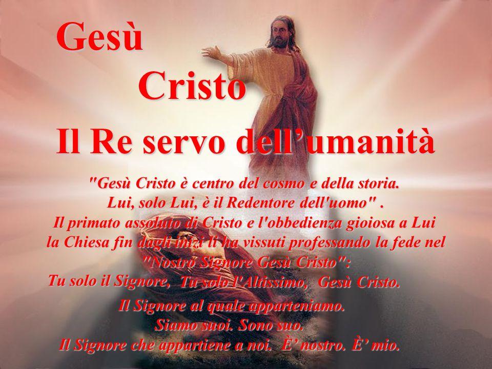 Gesù Cristo Il Re servo dell'umanità