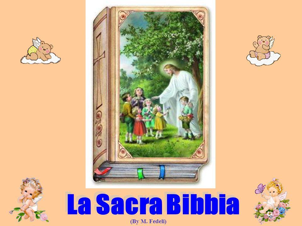 La Sacra Bibbia (By M. Fedeli)