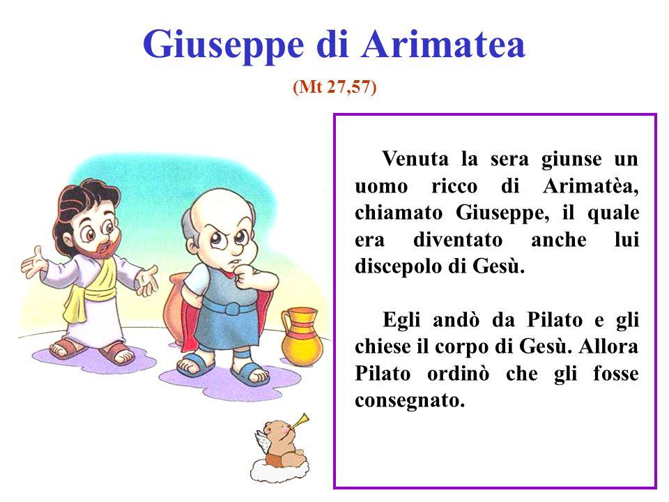 Giuseppe di Arimatea (Mt 27,57)