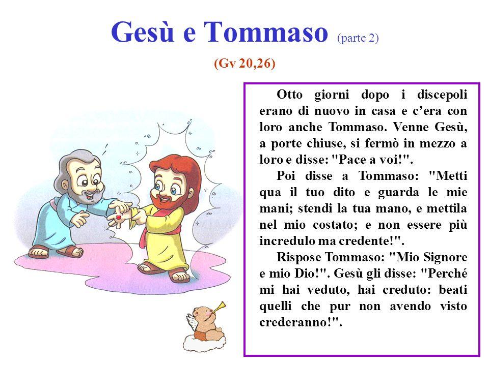 Gesù e Tommaso (parte 2) (Gv 20,26)