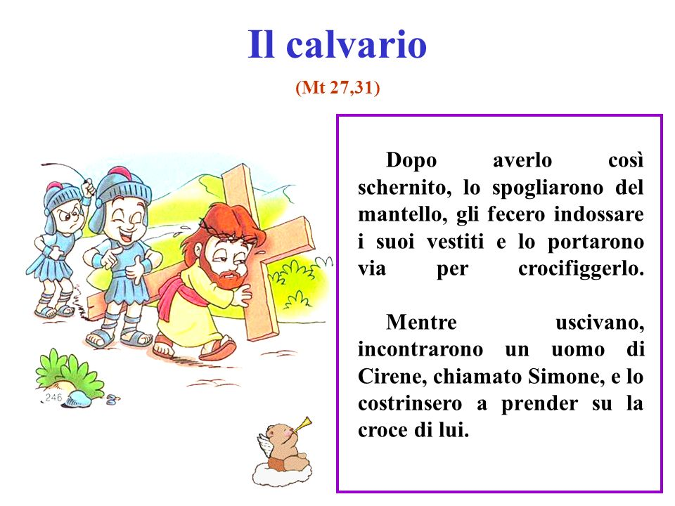 Il calvario (Mt 27,31)