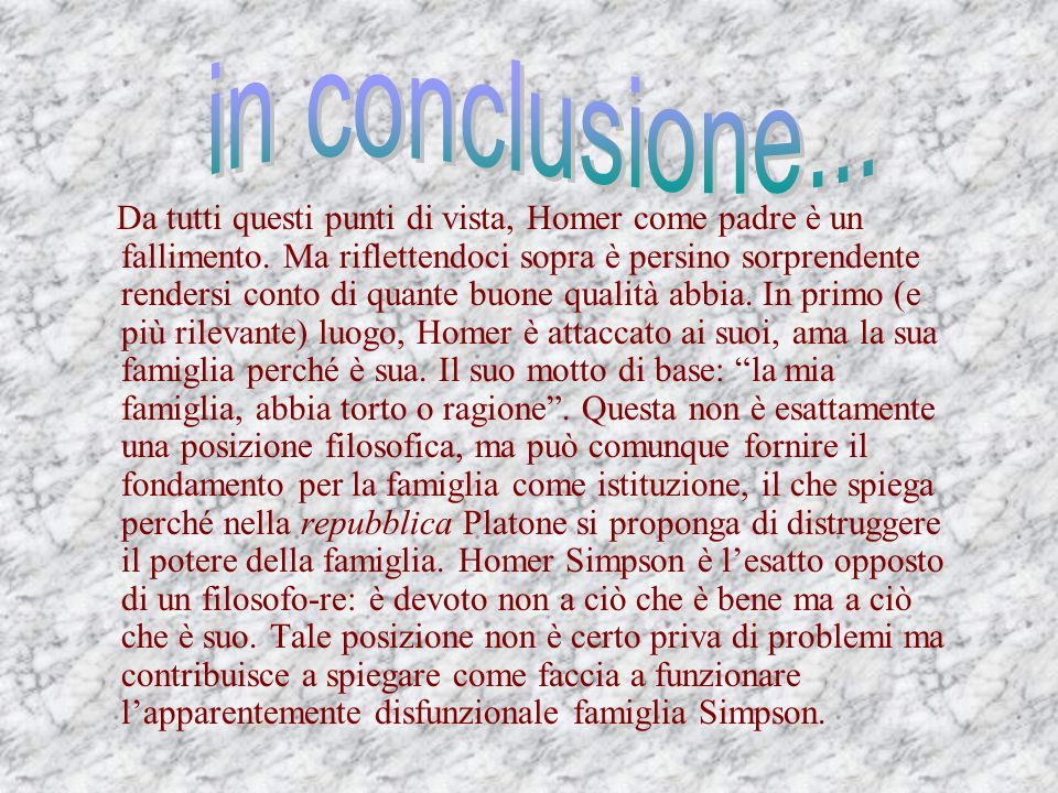 in conclusione...