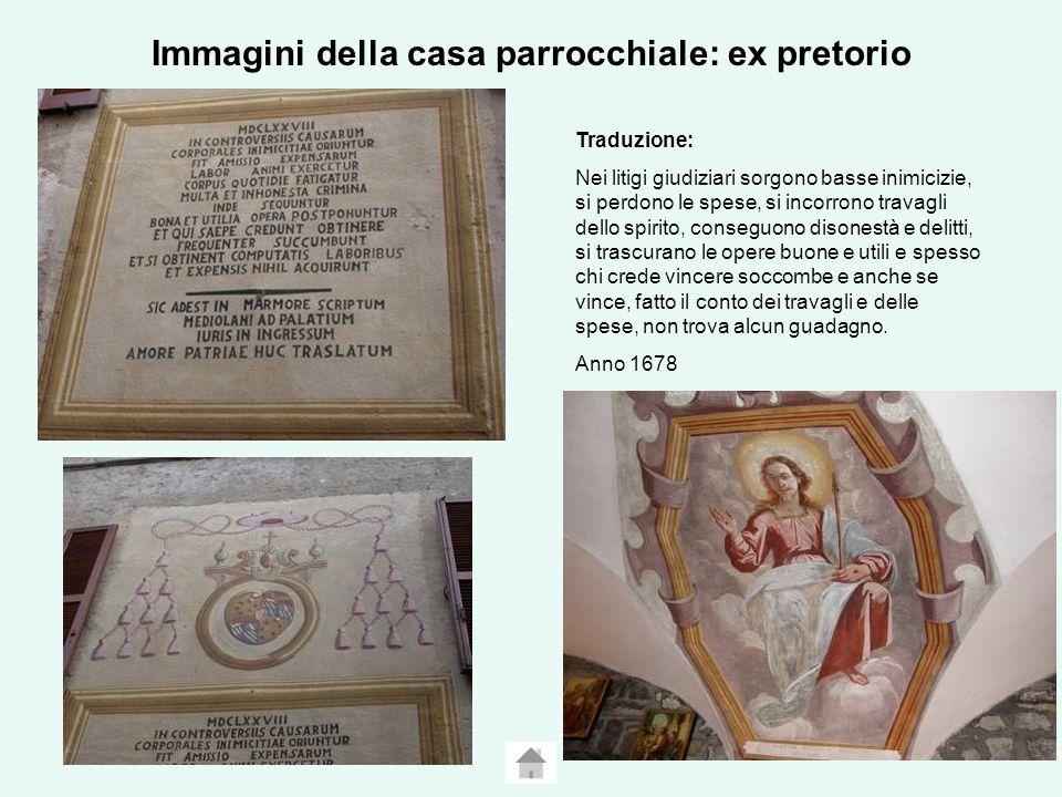 Immagini della casa parrocchiale: ex pretorio