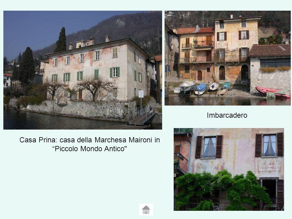 Casa Prina: casa della Marchesa Maironi in Piccolo Mondo Antico