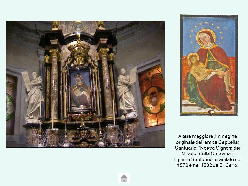 Altare maggiore (Immagine originale dell antica Cappella) Santuario: Nostra Signora dei Miracoli della Caravina .