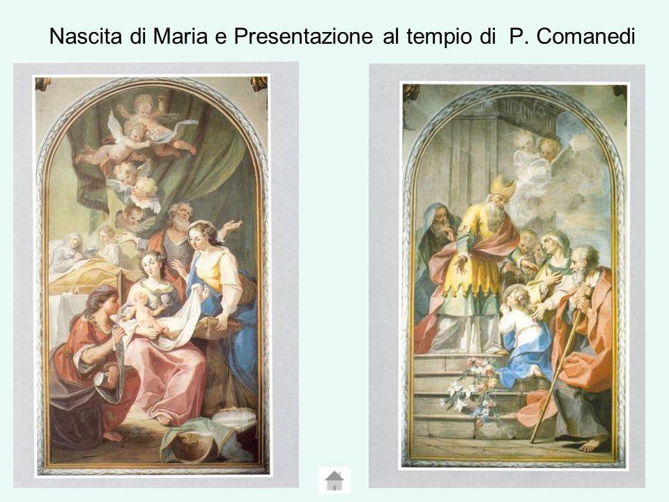 Nascita di Maria e Presentazione al tempio di P. Comanedi