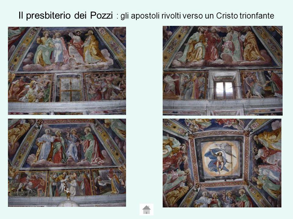Il presbiterio dei Pozzi : gli apostoli rivolti verso un Cristo trionfante