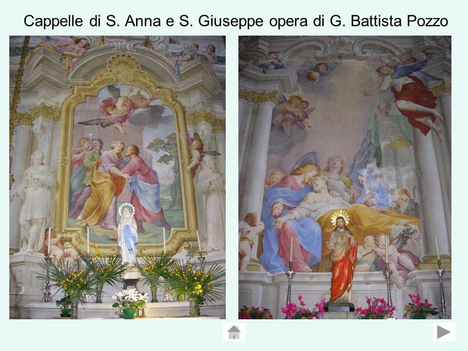 Cappelle di S. Anna e S. Giuseppe opera di G. Battista Pozzo